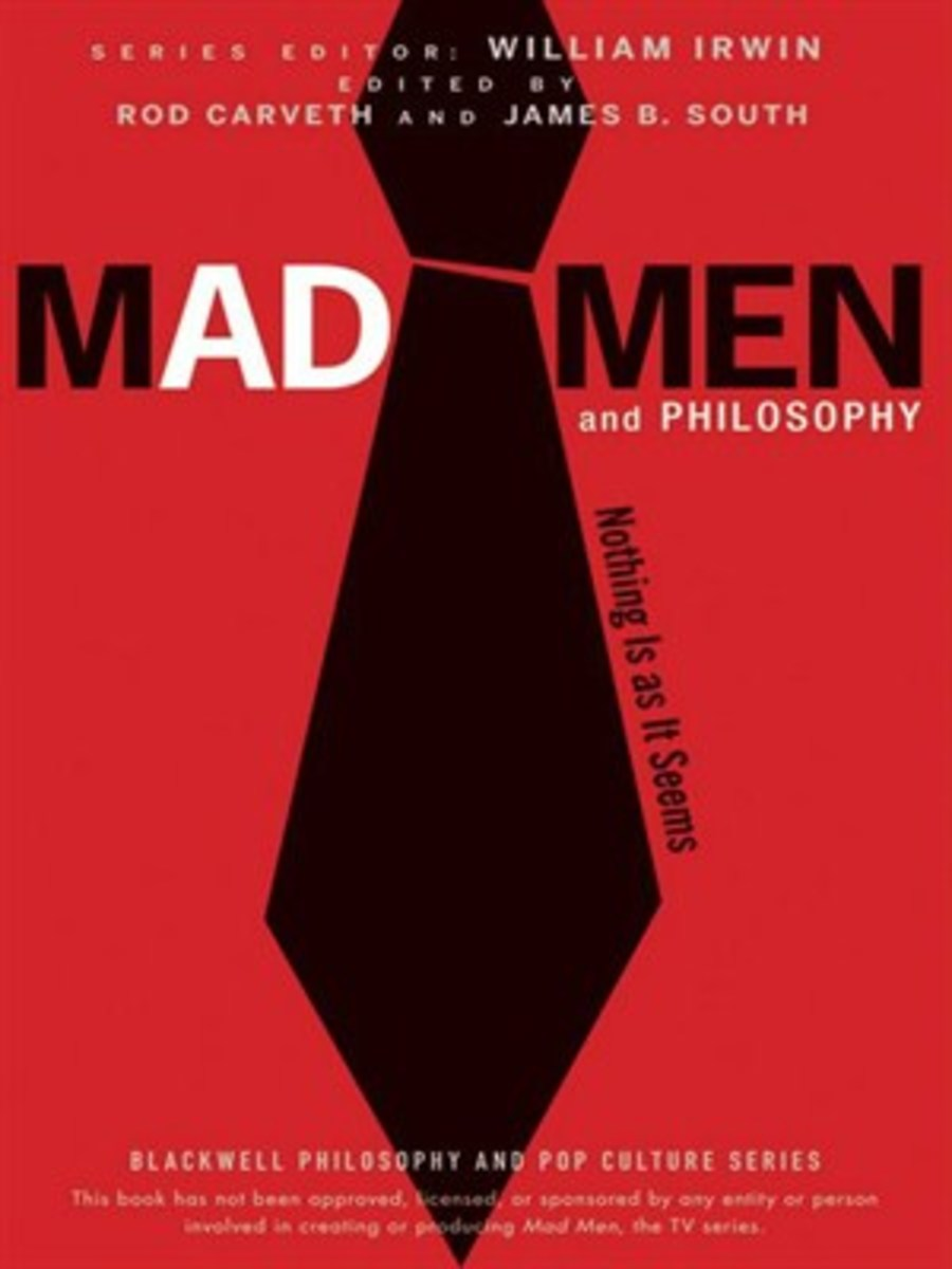 Mad Men and Philosophy: Nothing Is as It Seems edited by James B. South, Rob Carveth and William Irwin