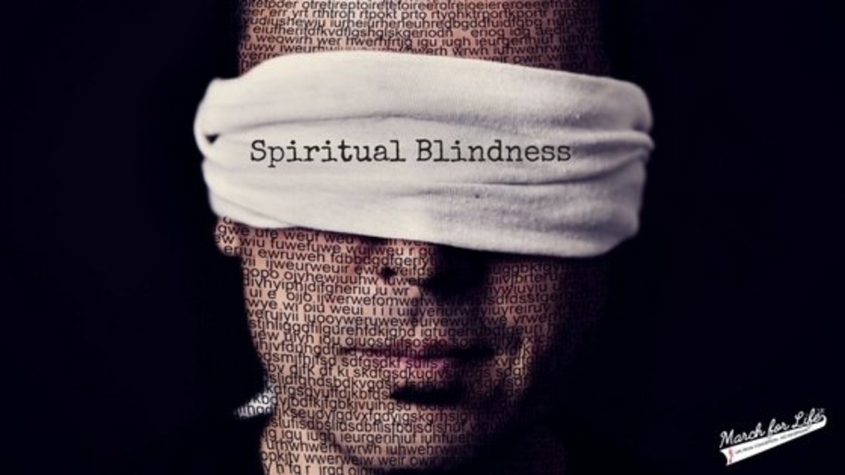 What Are the Causes of Spiritual Blindness?
