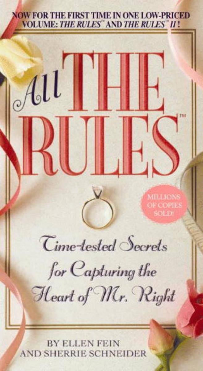 Why THE RULES Book Work: Spiritual Principles Behind the Best-Selling Dating Guide