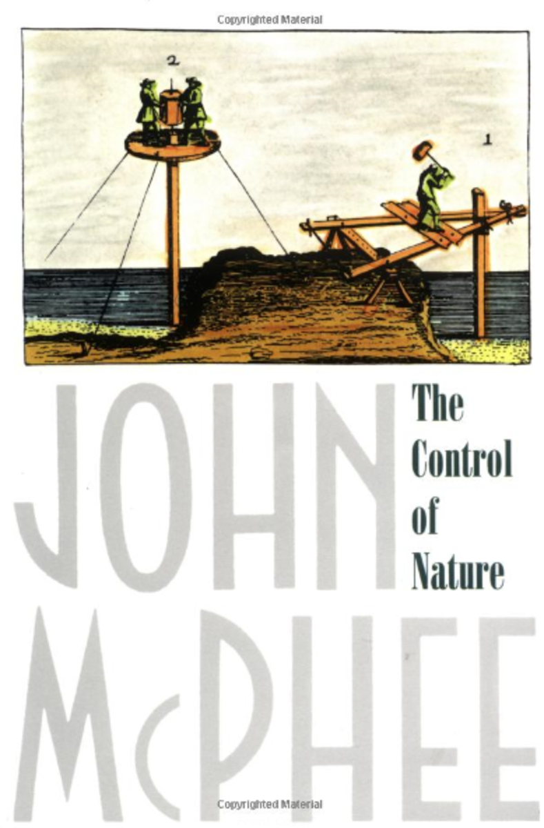 "Cover of ""The Control of Nature"" by John McPhee"