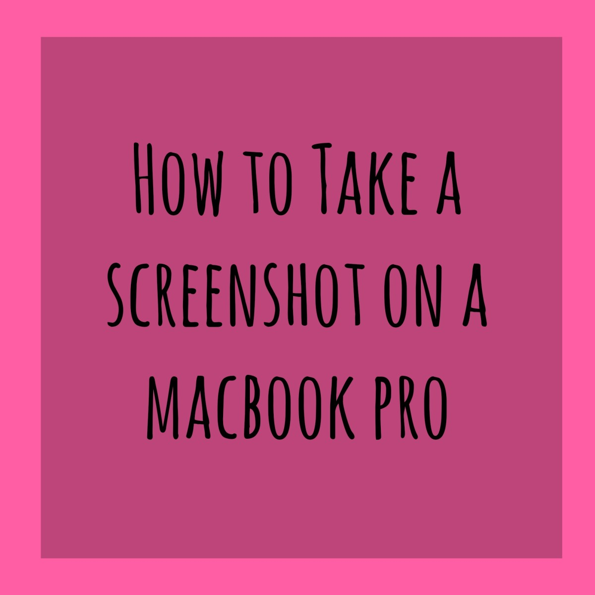 How To Take A Screenshot On A MacBook Pro