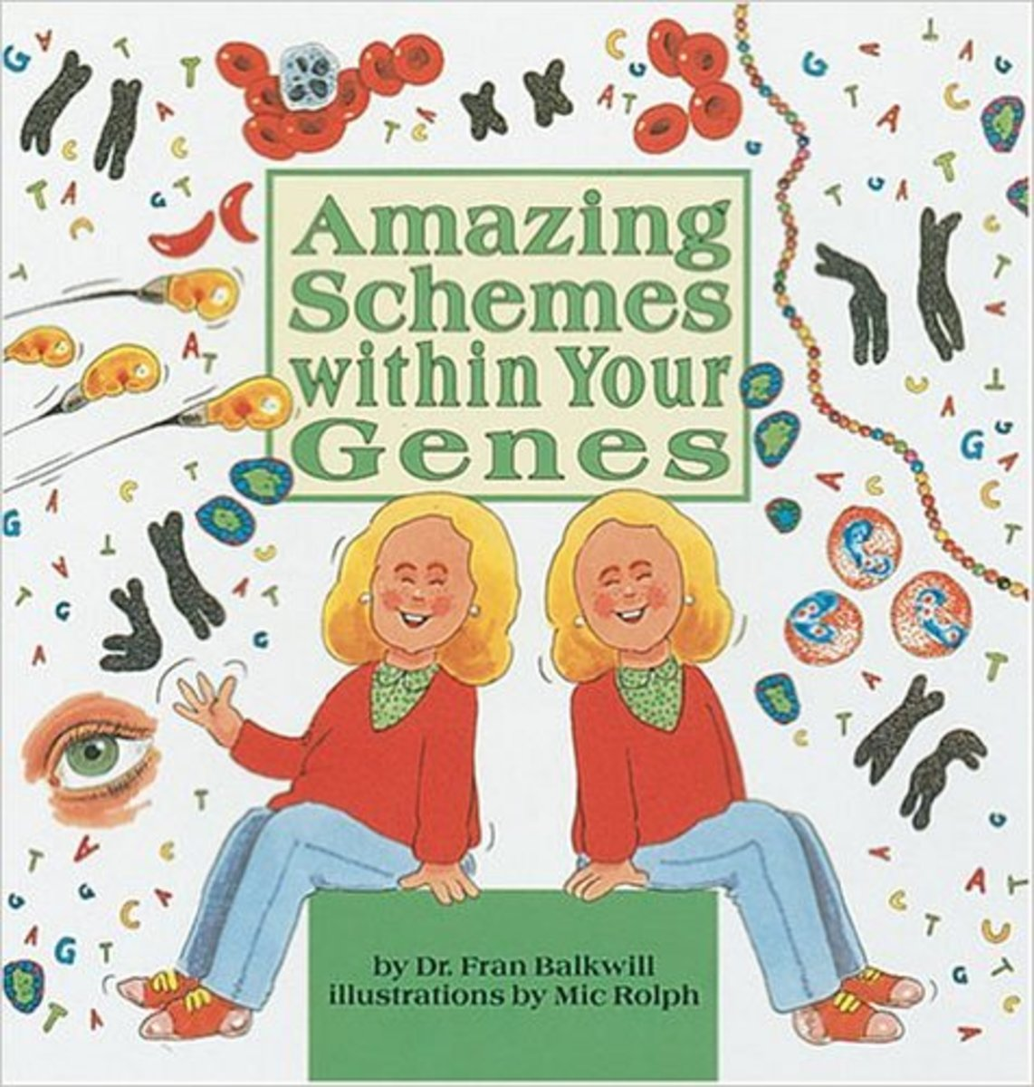 Amazing Schemes Within your Genes by Fran Balkwill