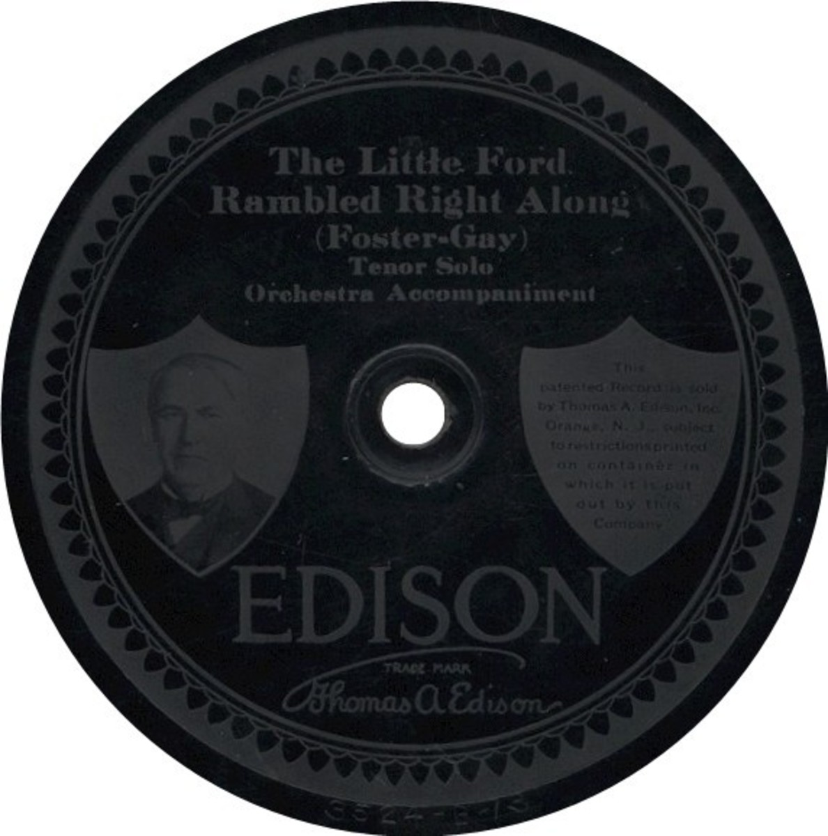 "Edison Diamond Disc Etched Label ""The Little Ford Rambled Right Along"" Recorded January 18, 1915"