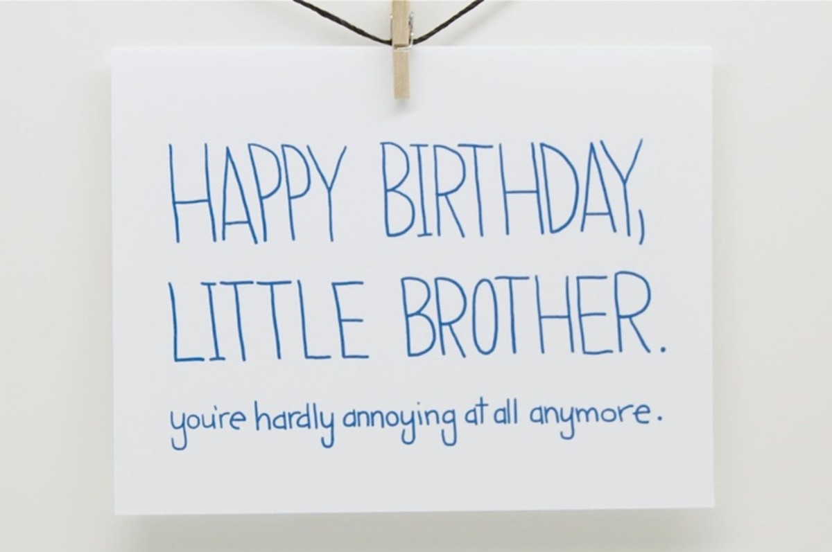 Funny Birthday Quotes For Your Brother: Birthday Wishes, Cards, And Quotes For Your Brother