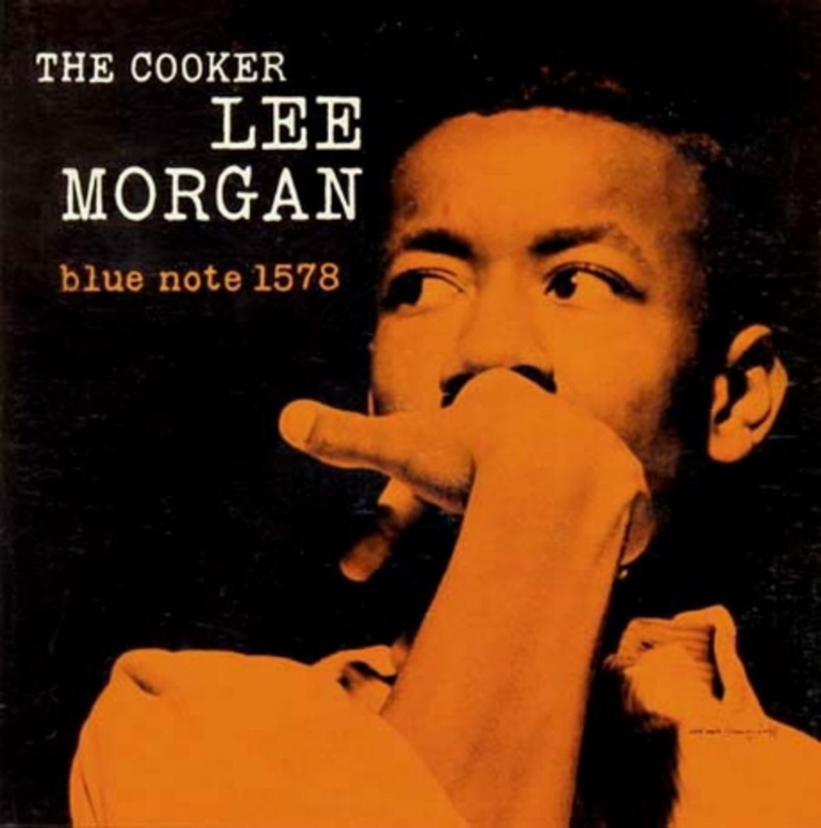 """Lee Morgan """"The Cooker"""" Blue Note Records BLP 1578 12"""" LP Vinyl Record (1958) Album Cover Design by Reid Miles Photo by Francis Wolff"""