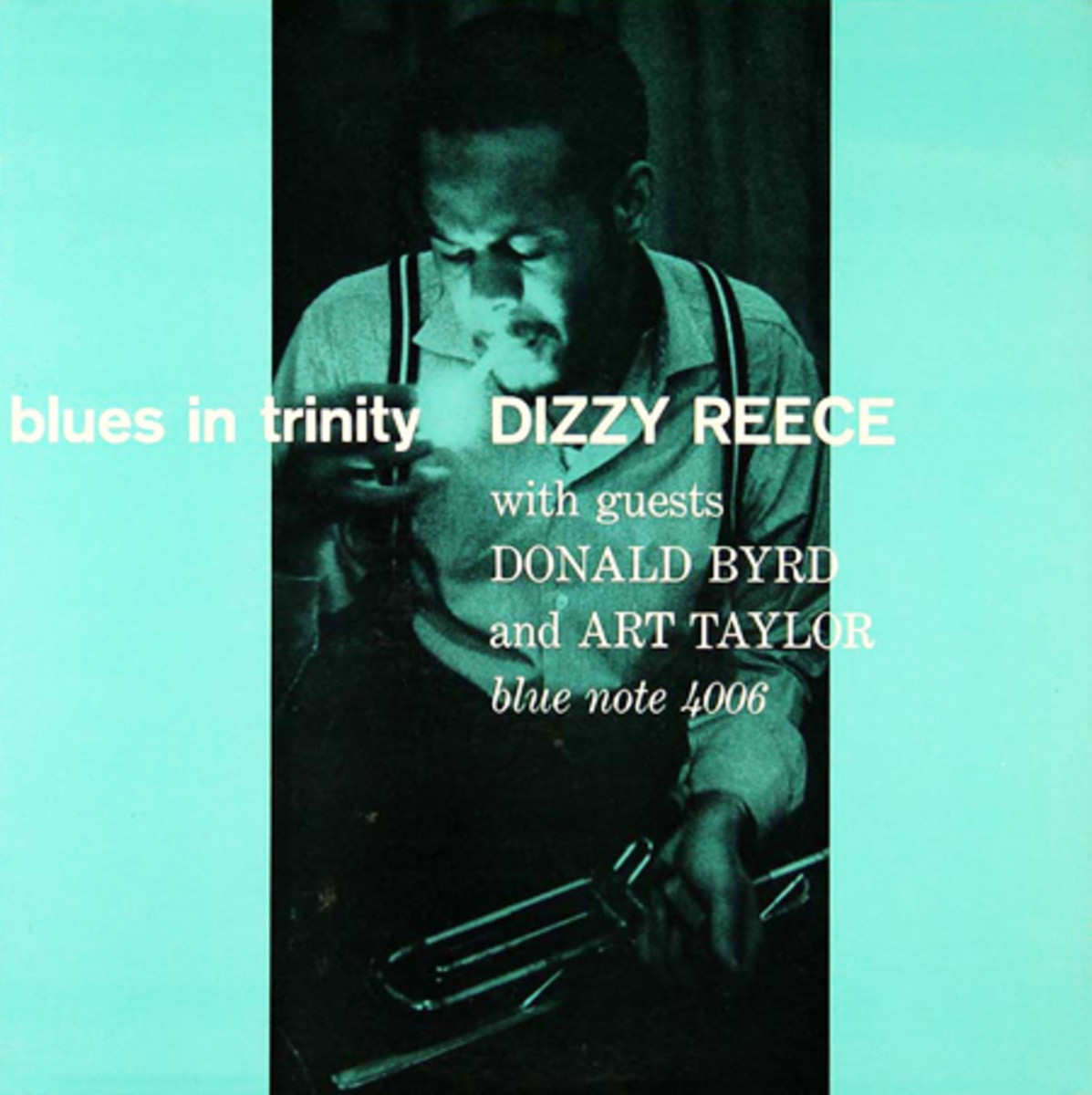 """Dizzy Reece """"Blues In Trinity"""" Blue Note Records 4006 12"""" LP Vinyl Record (1958) Album Cover Design by Reid Miles, Photo by Francis Wolff"""