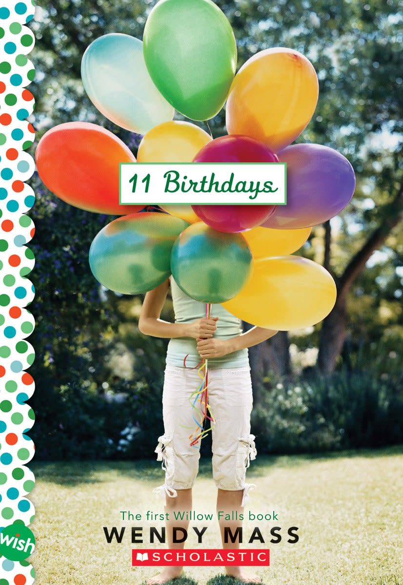 Eleven Birthdays by Wendy Mass
