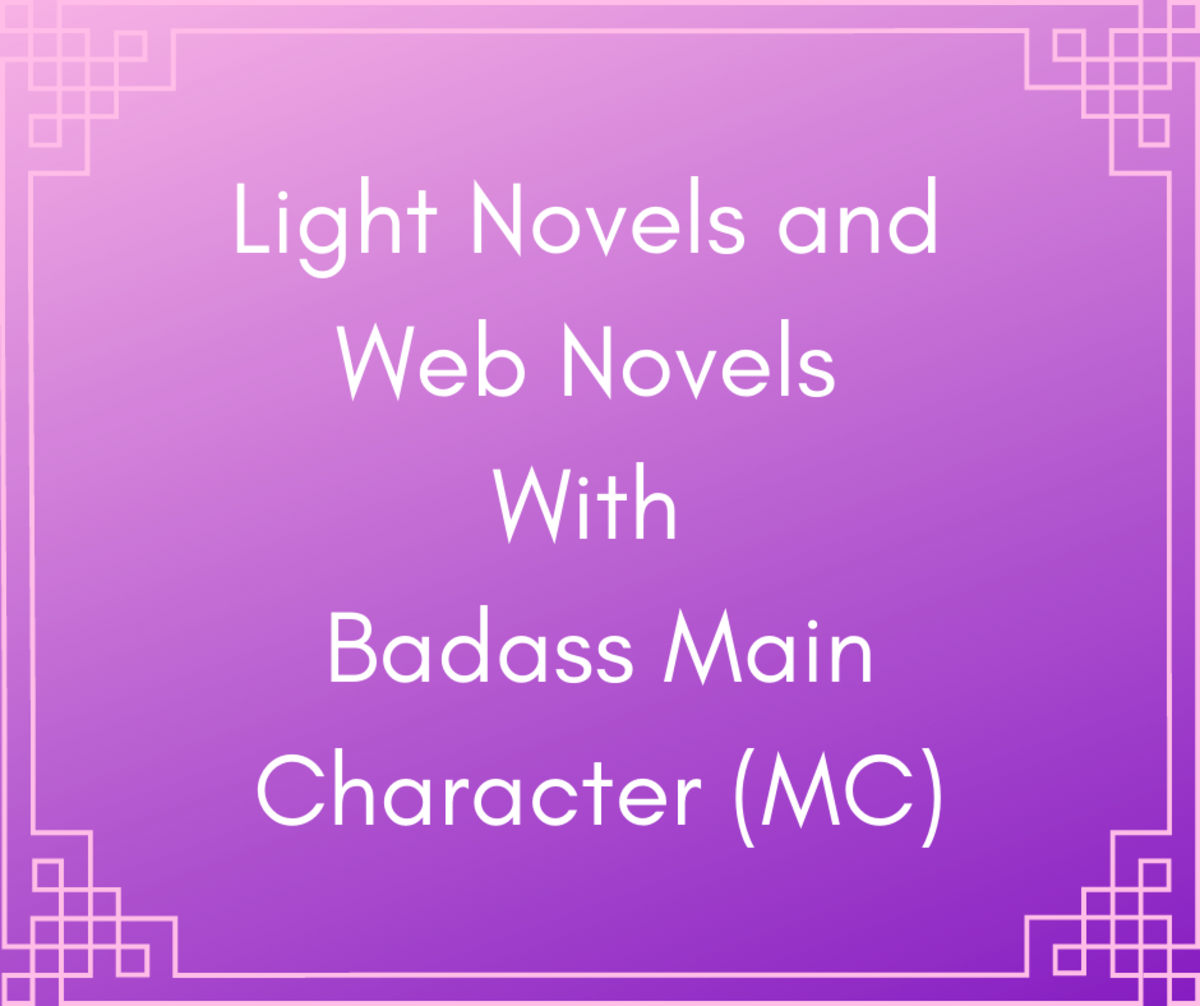 Light Novels and Web Novels With Badass Main Character (MC)