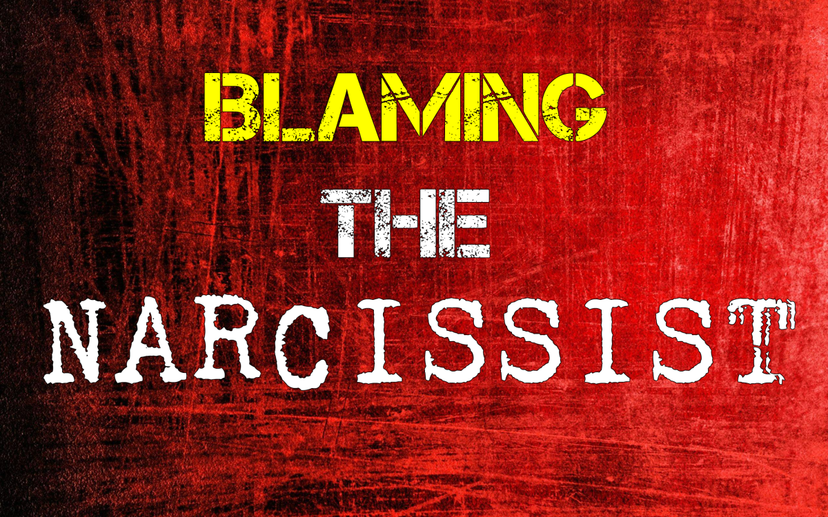 Blaming The Narcissist