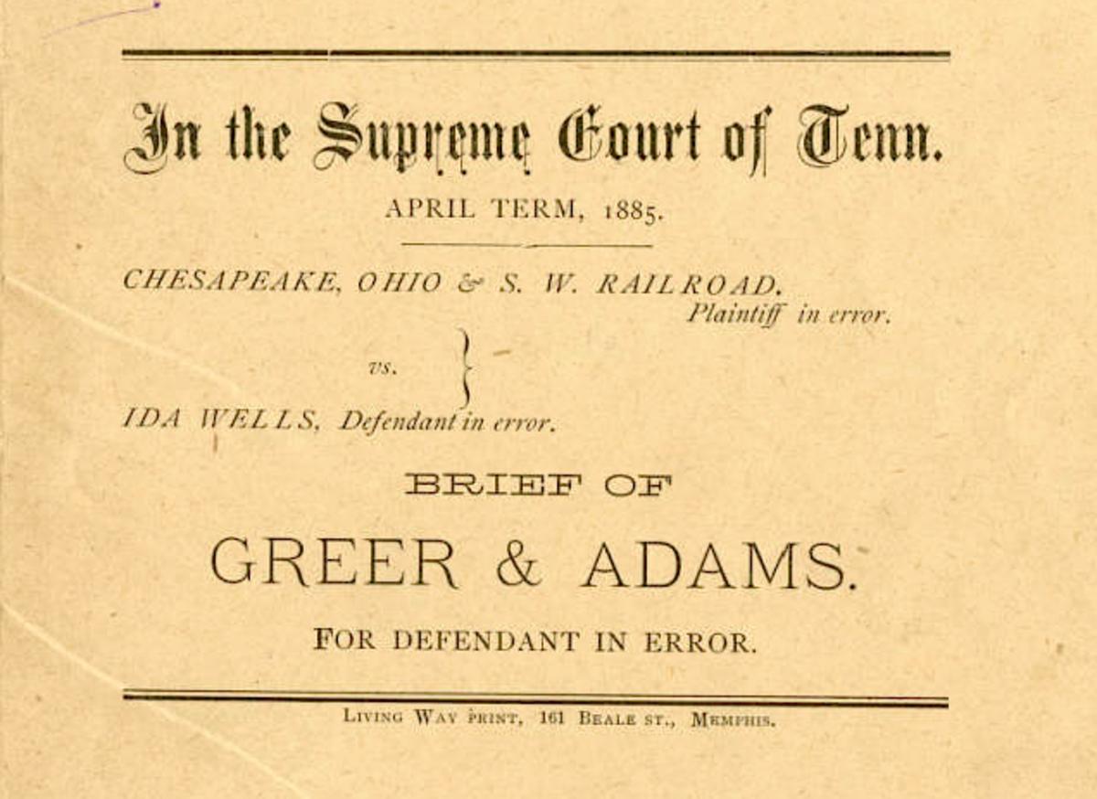 Front page of legal brief of Ida B. Wells vs. The Chesapeake, Ohio, & Southwestern Railroad.