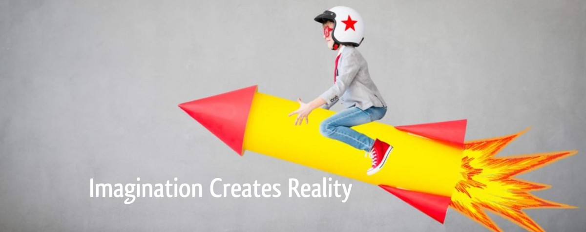 What is the Meaning of Imagination Creates Reality