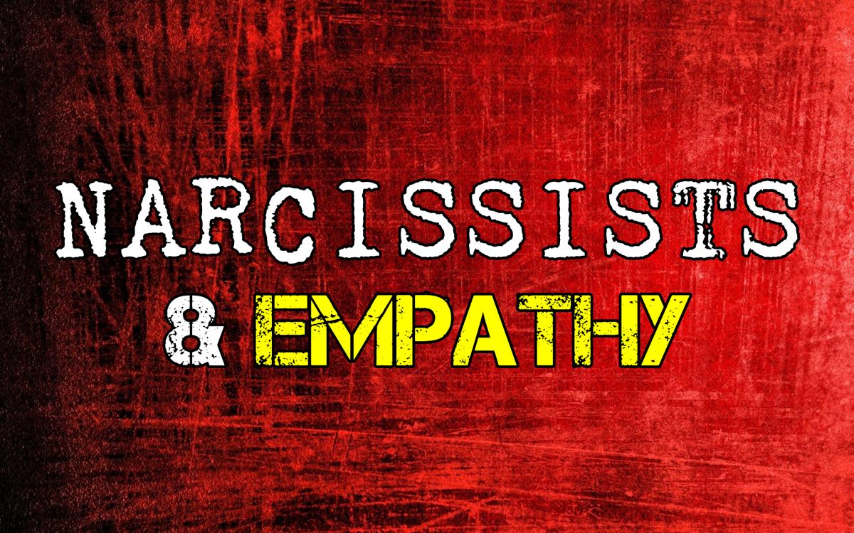 Narcissists & Empathy