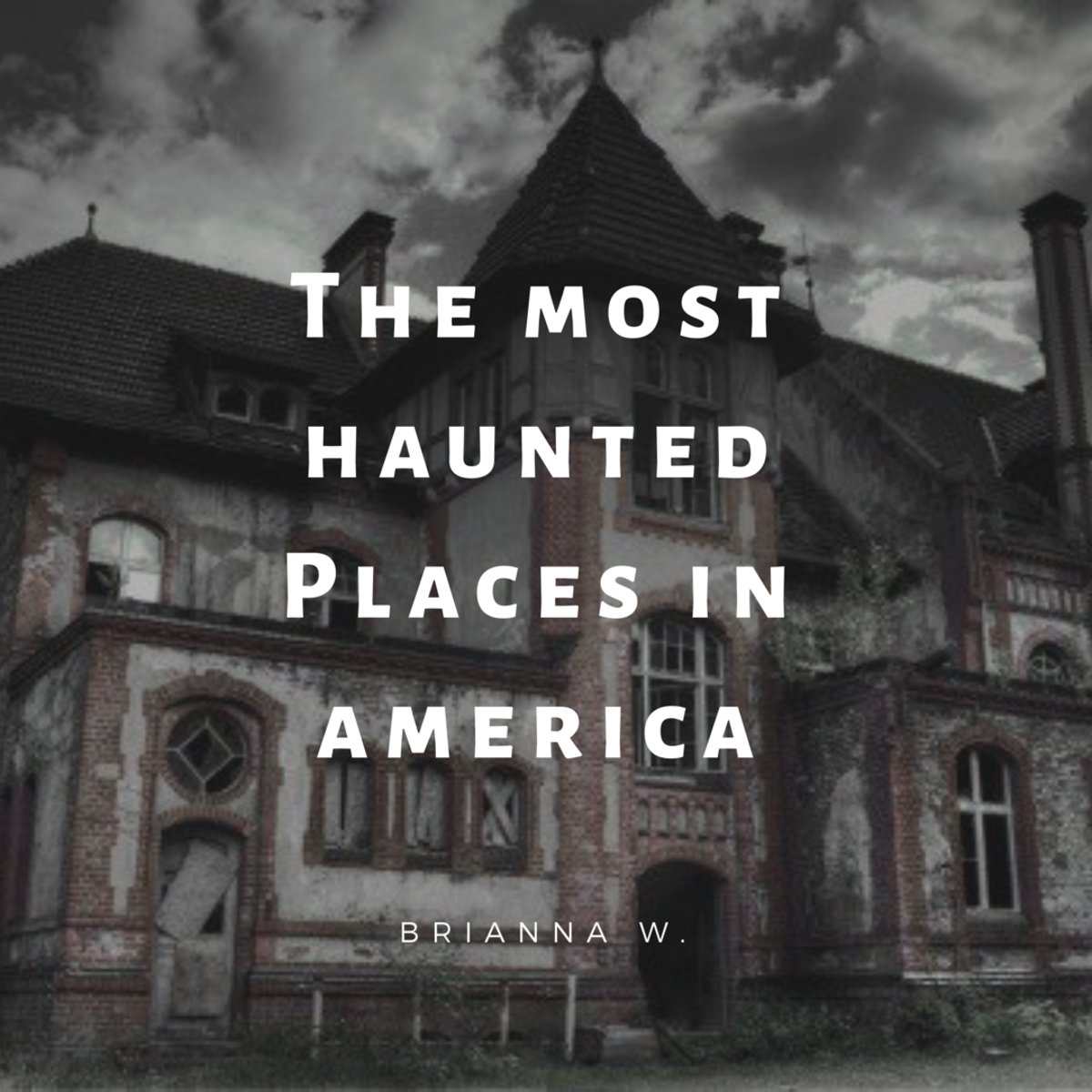 what-are-some-of-the-most-haunted-places-in-america