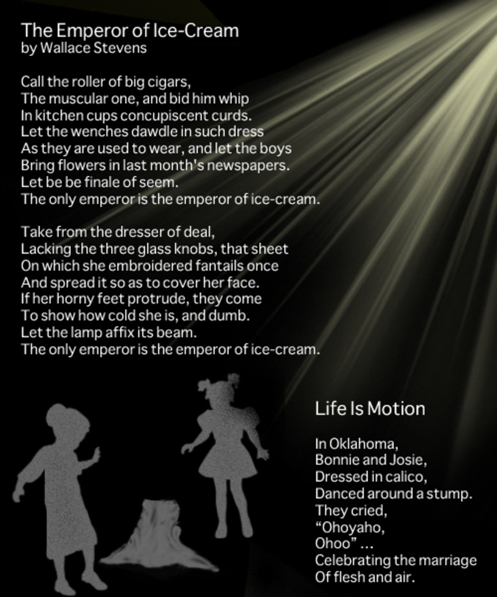 "Wallace Stevens' ""Emperor of Ice-Cream"" and ""Life is Motion"""