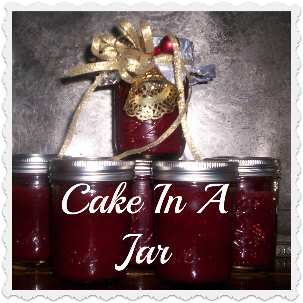 How To Make A Cake In A Jar For Year Round Gifts:   Perfect  Way To Remember Servicemen, College Students  Or Friends.