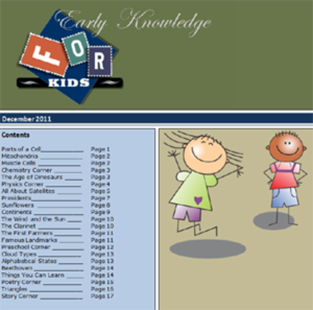 Early Knowledge for Kids is a free online general knowledge magazine that teaches science and social studies