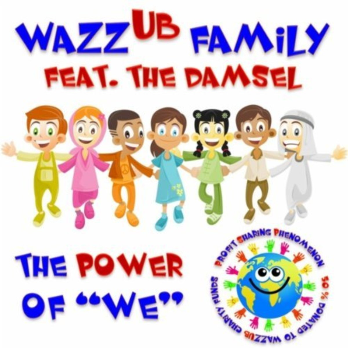 """""""The Power of We"""" single cover, says """"profit sharing phenomenon, 50% donated to Wazzub charity funds"""""""
