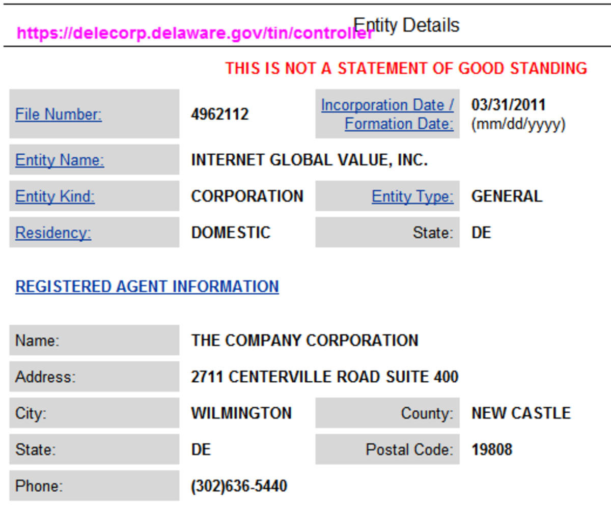 """Internet Global Value has no address either, the address listed is that of the """"registered agent"""""""