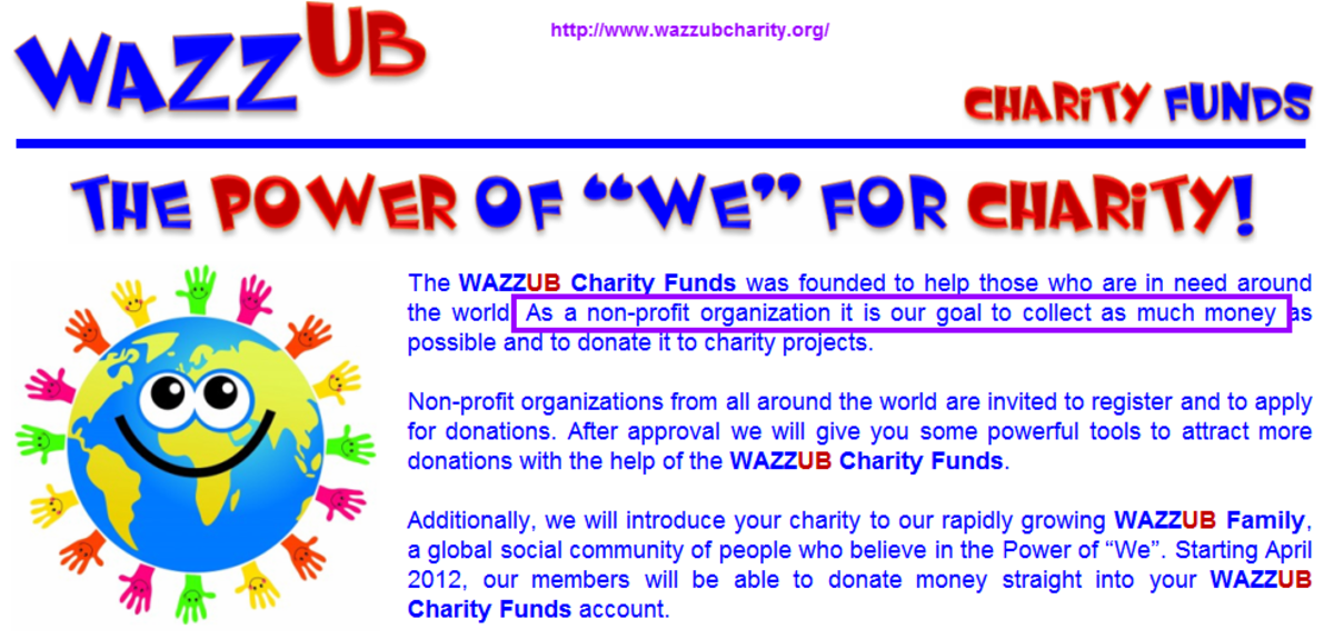 Wazzubcharity.org claims to be a non-profit organization, but there's no proof of such on their website