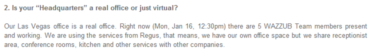 Gee DaCosta, on official Wazzub blog, admits to using Regus, only admits to 5 members (as of January 16th, 2012).