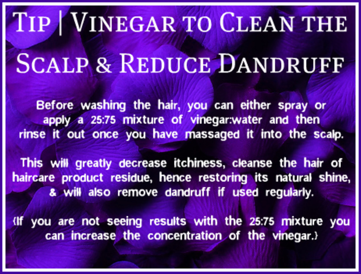 Tip: Use a mixture of Vinegar & Water to treat dandruff the Natural Way
