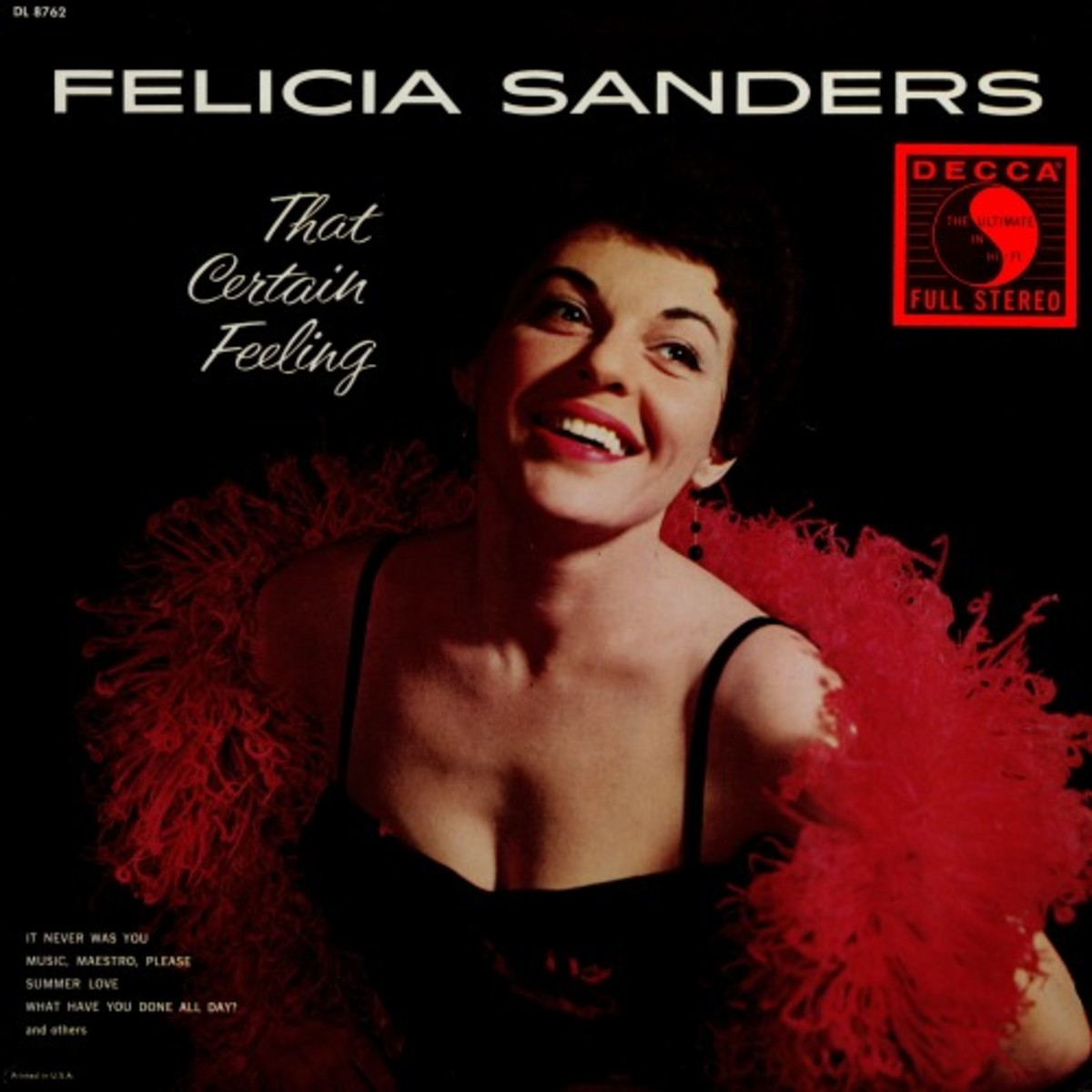 Felicia Sanders first introduced the song to the cabaret circuit in 1954 and subsequently did a recording herself in 1959