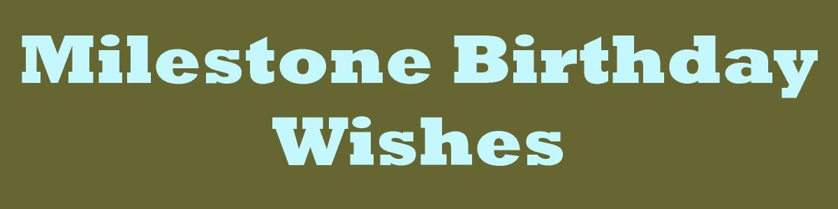 Milestone Birthday Wishes: What to Write in a Card