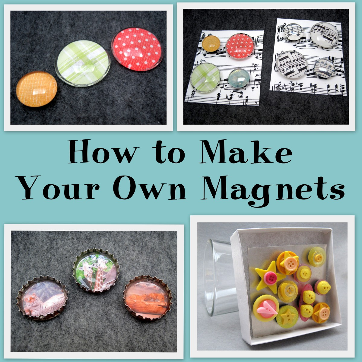 How to make your own magnets hubpages for Small magnets for crafts