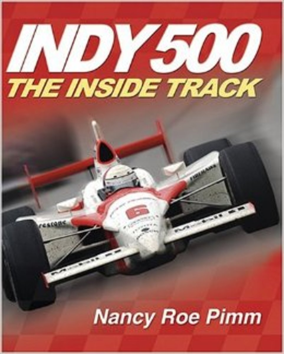 Indy 500: The Inside Track by Nancy Roe Pimm  - All images are from amazon.com