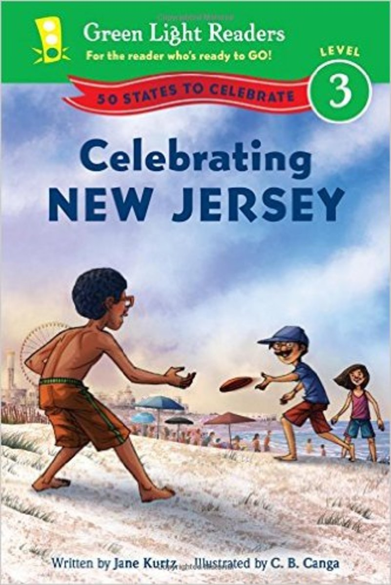 Celebrating New Jersey: 50 States to Celebrate (Green Light Readers Level 3) by Jane Kurtz and C.B. Canga