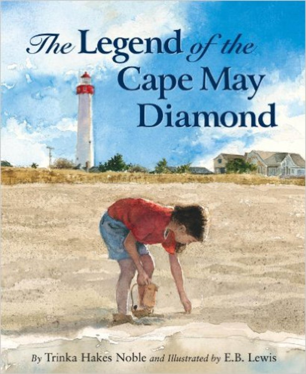 The Legend of the Cape May Diamond (Myths, Legends, Fairy and Folktales) by Trinka Hakes Noble - All images are from amazon.com.
