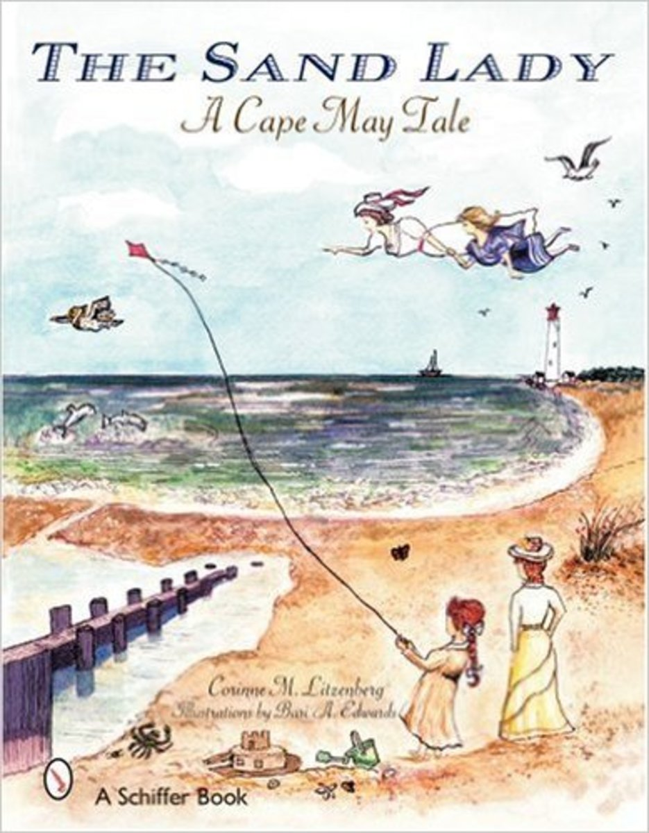 The Sand Lady: A Cape May Tale by Corrine M. Litzenberg