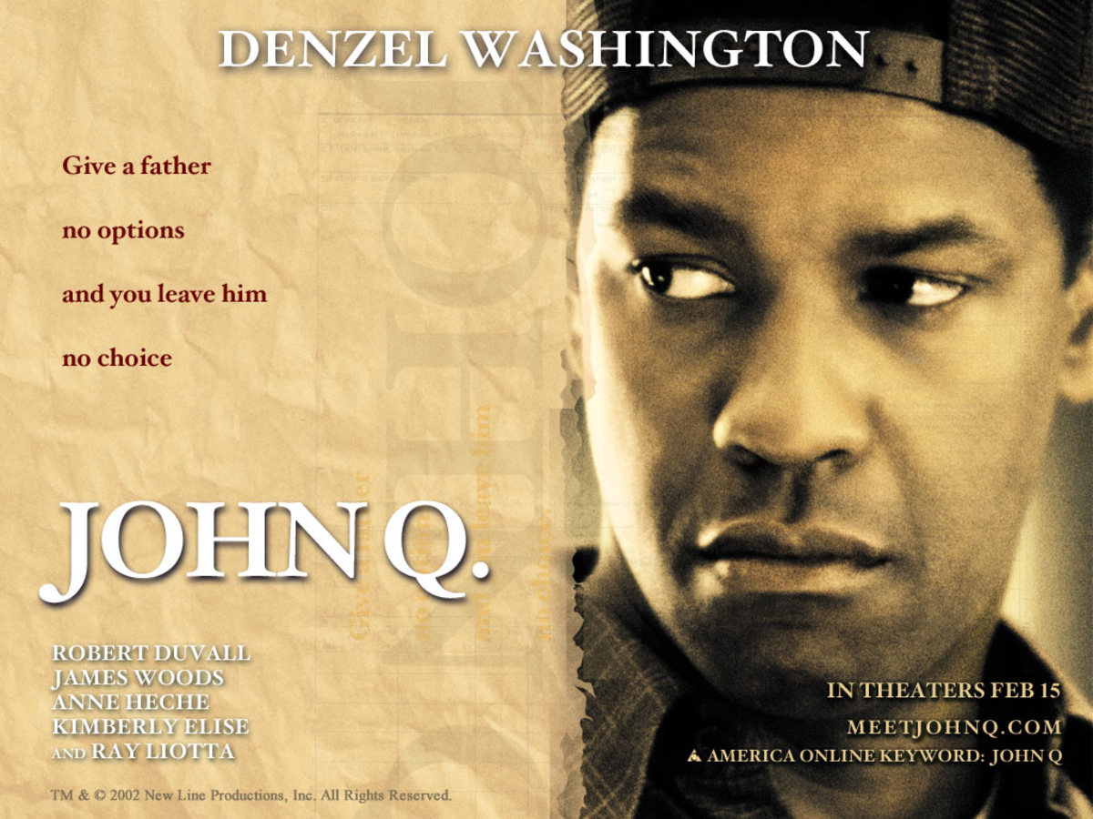 John Q shows all sorts of moral questions