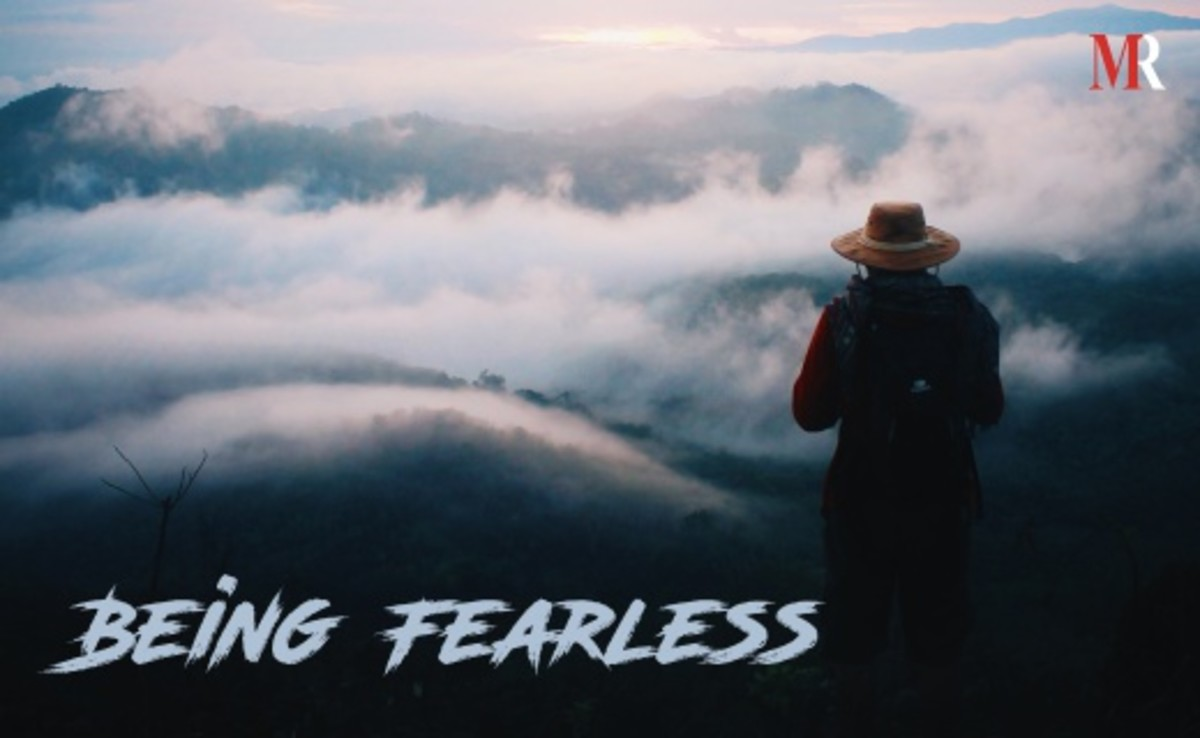 Being Fearless