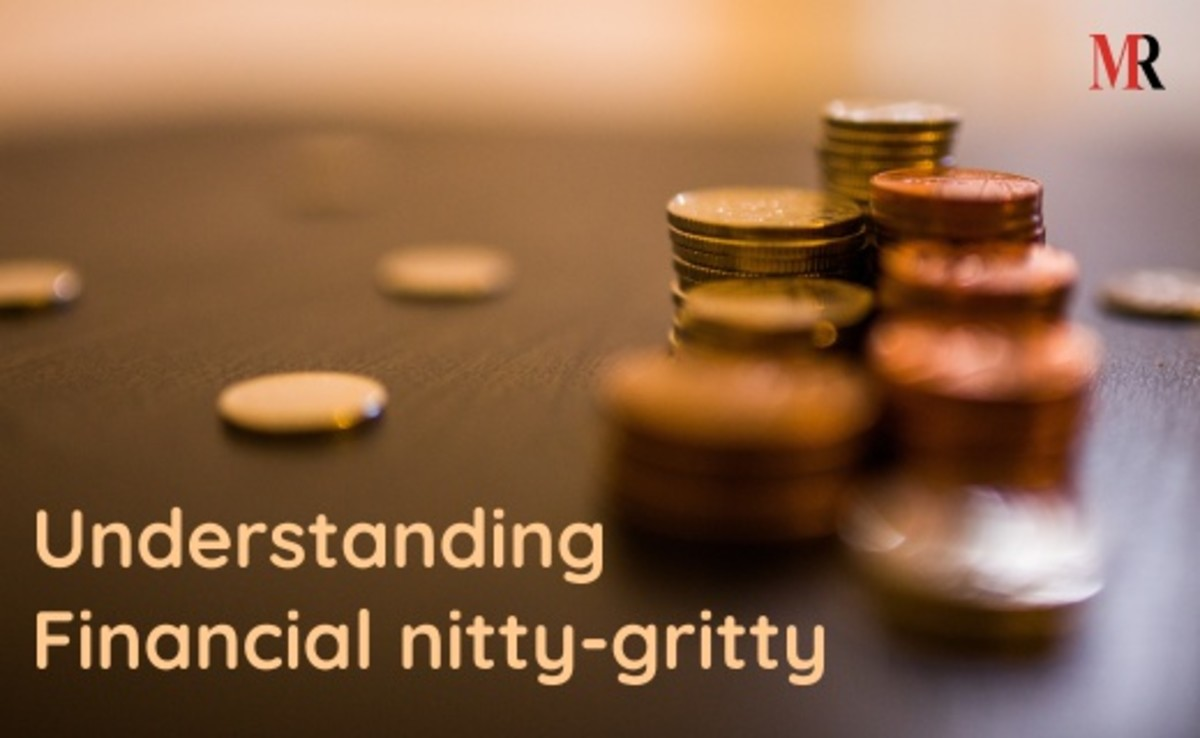Understanding financial nitty-gritty