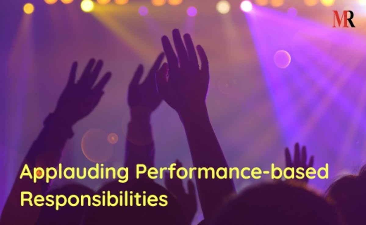 Applauding performance-based responsibilities