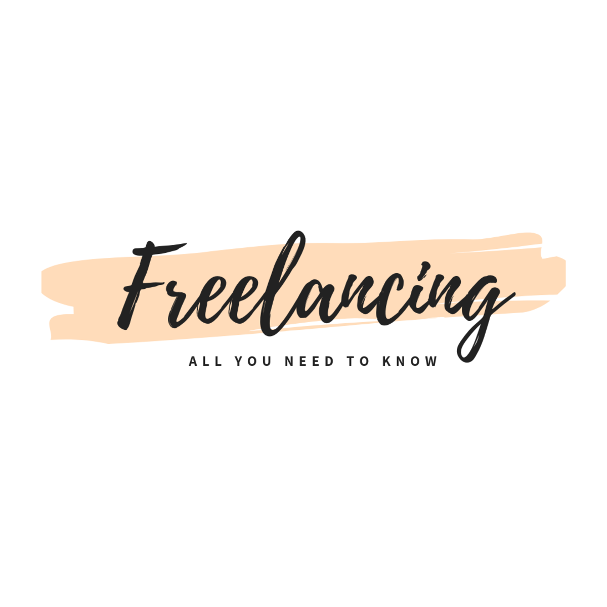 What Is Freelancing? All You Need to Know to Get Started.