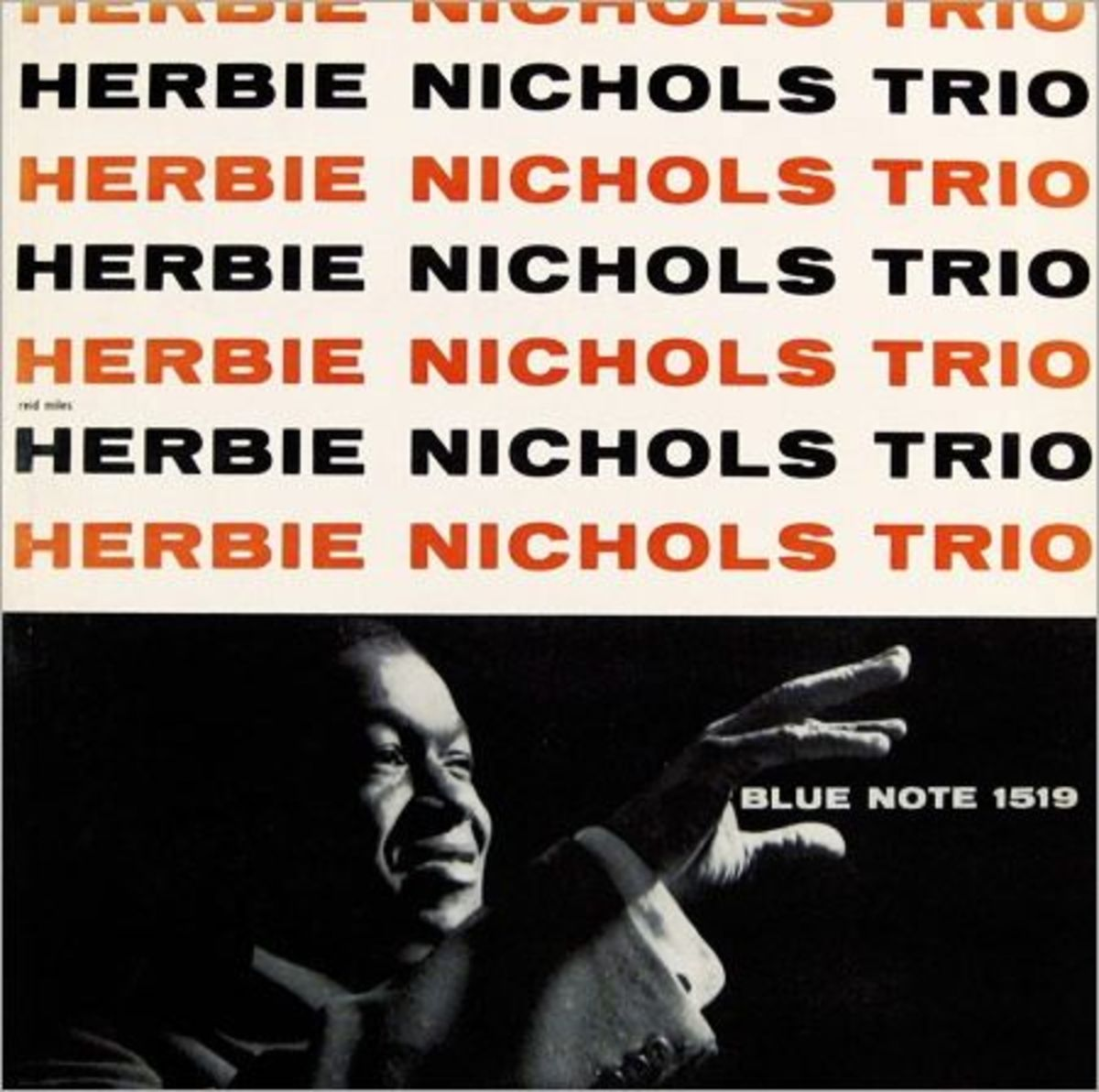 "Herbie Nichols Trio Blue Note Records BLP 1519 12"" LP Vinyl Record (1956) Album Cover Design by Reid Miles, Photo by Francis Wolff"