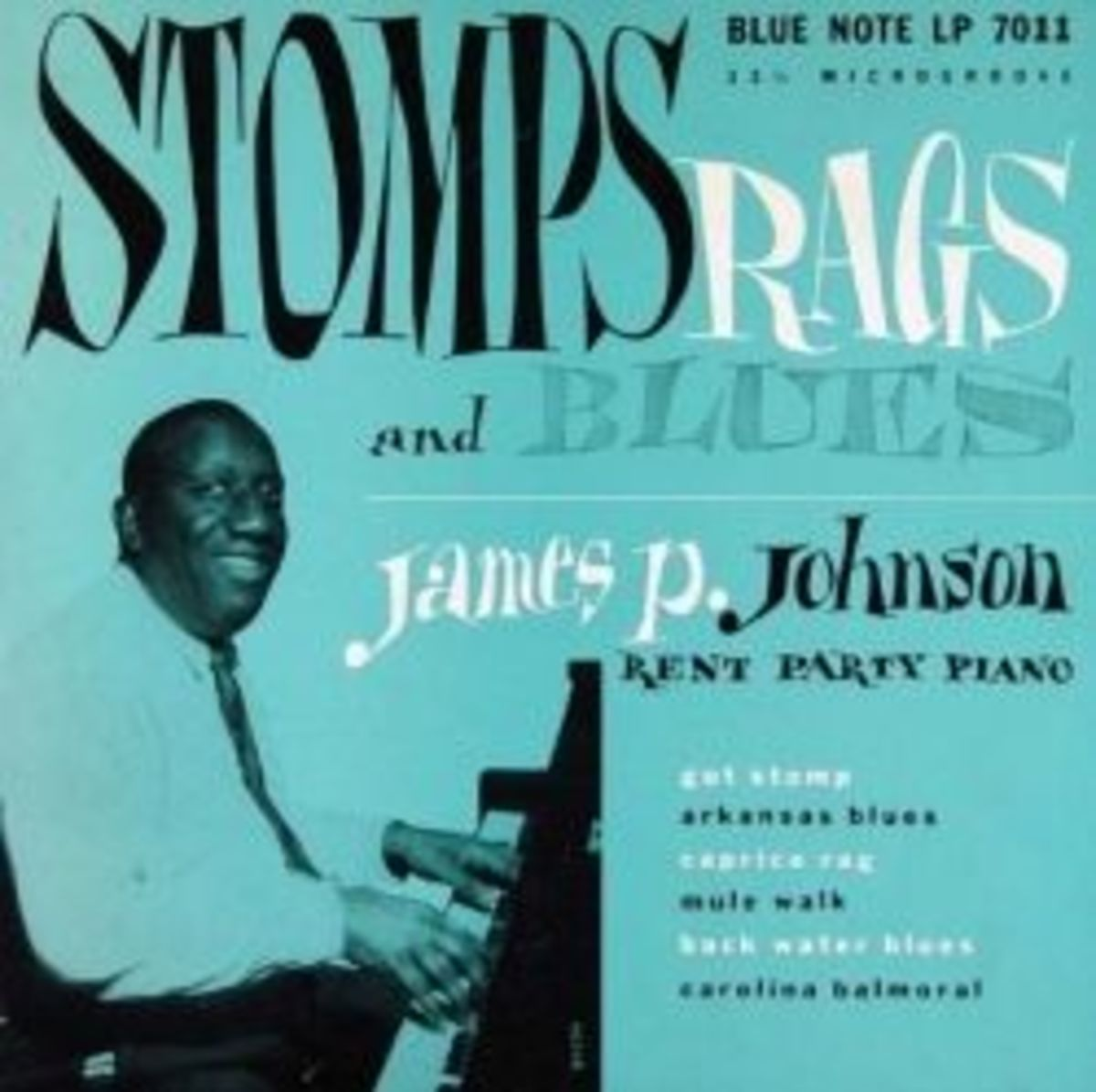 "James P Johnson ""Stomps Rags and Blues Rent Party Piano"" BLP 7011 LP (1951) Album Cover Design by Paul Bacon Photo by Francis Wolff"