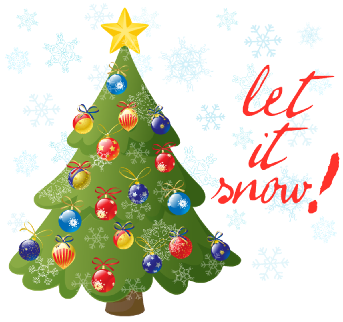 "Christmas tree with the words ""Let it snow""!"