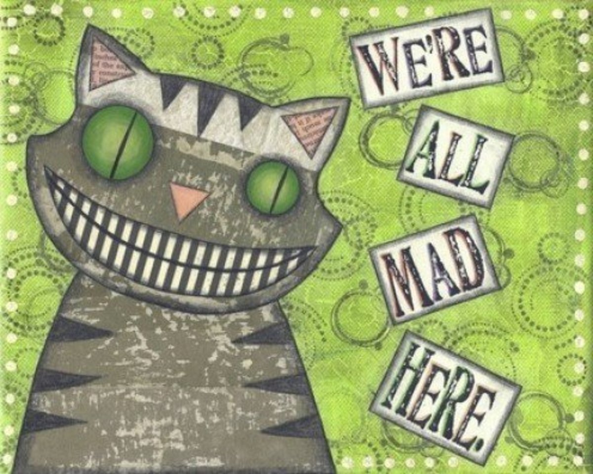 """We're All Mad Here"" by Lori Ramotar"
