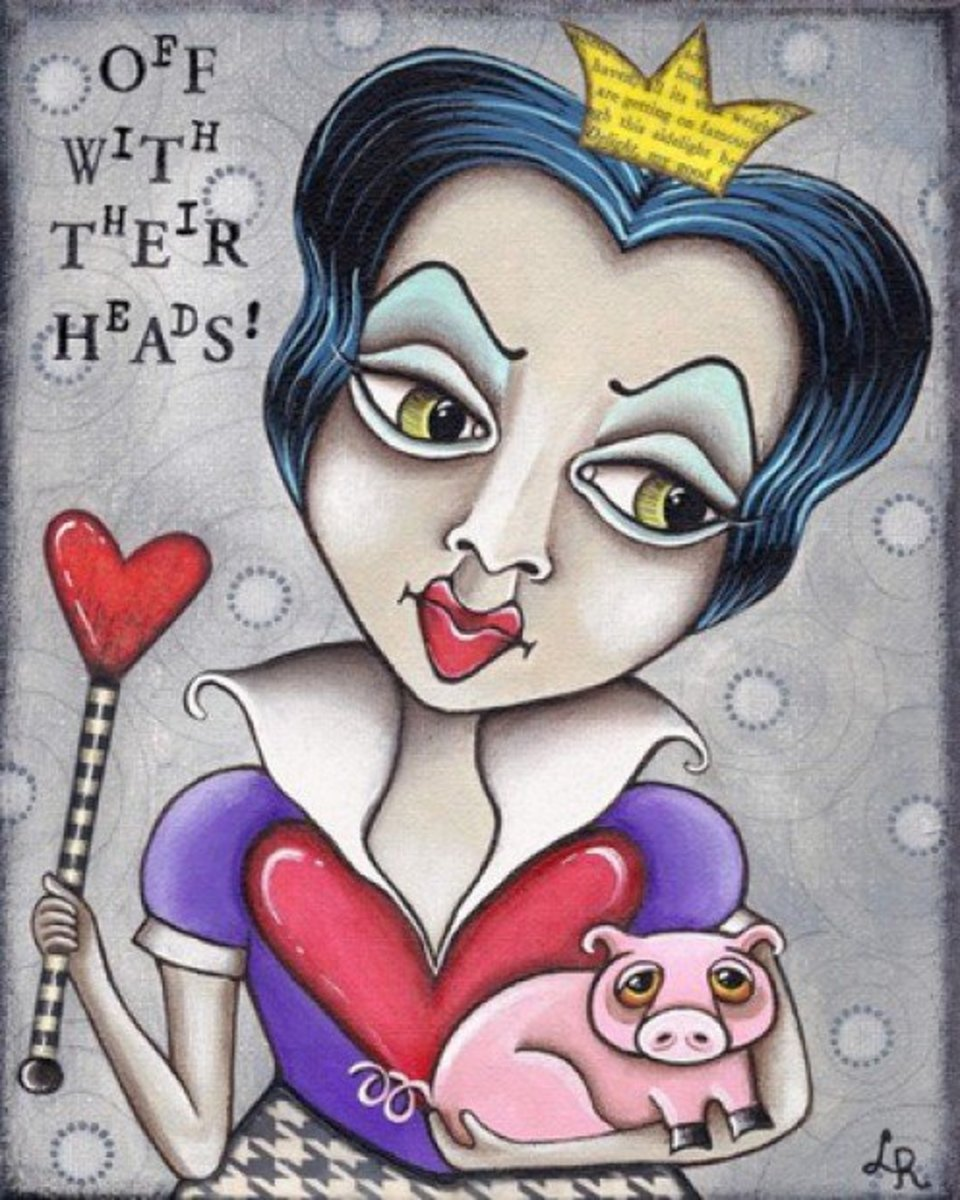 """Off With Their Heads!"" (Queen of Hearts) by Lori Ramotar"