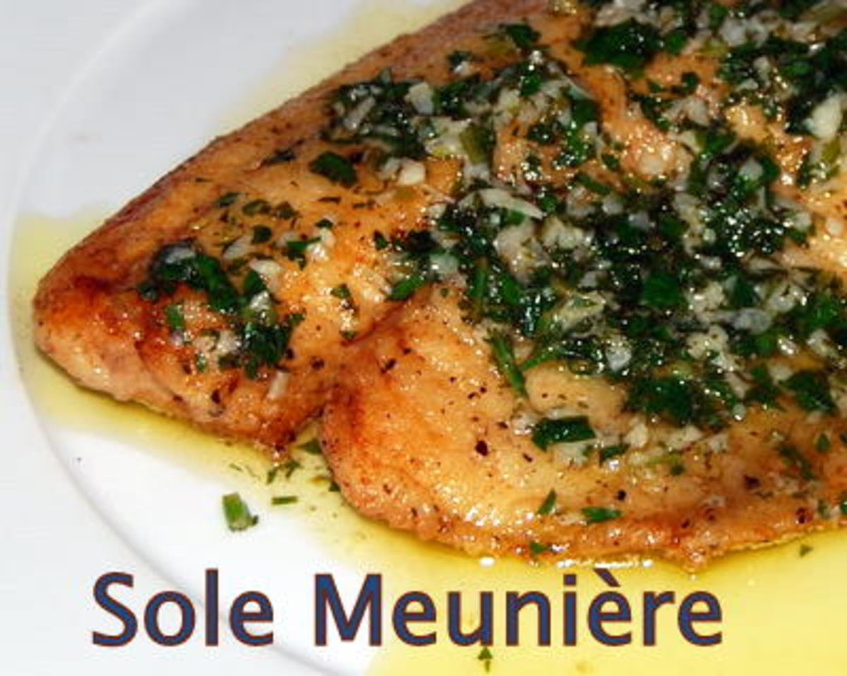 Sole Meuniere Recipe - A New Look at this Classic French Fish Dish