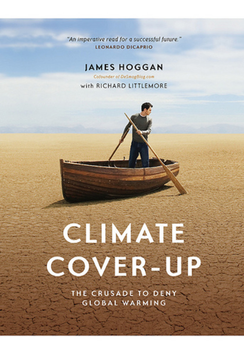 "James Hoggan's ""Climate Cover-Up"":  A Summary Review"