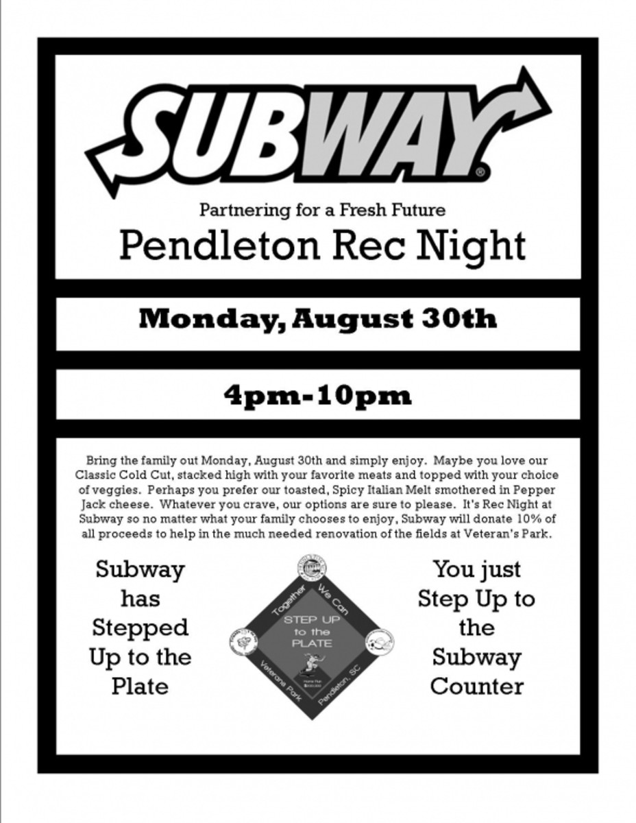 Subway Rec Night 10% of the profits from 4 to 10 will be donated to Veterans Park