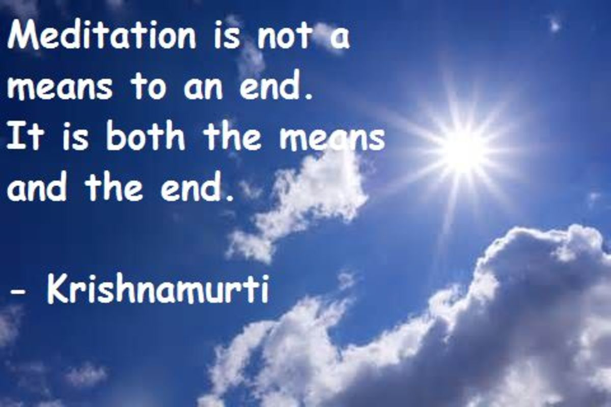 Meditation is the way and Goal as well.