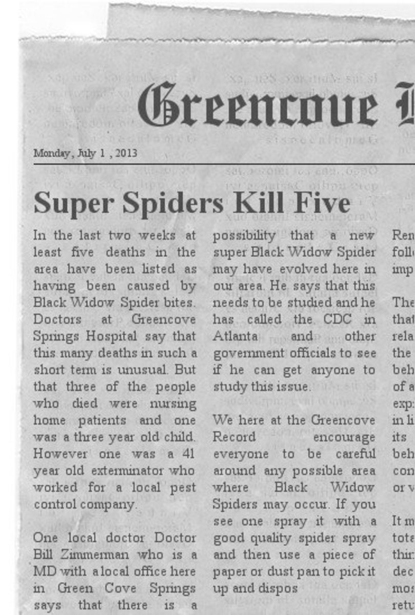 Five recent deaths have been determined to have been caused by Black Widow Spider bites. This occurred in Greencove Springs Florida.