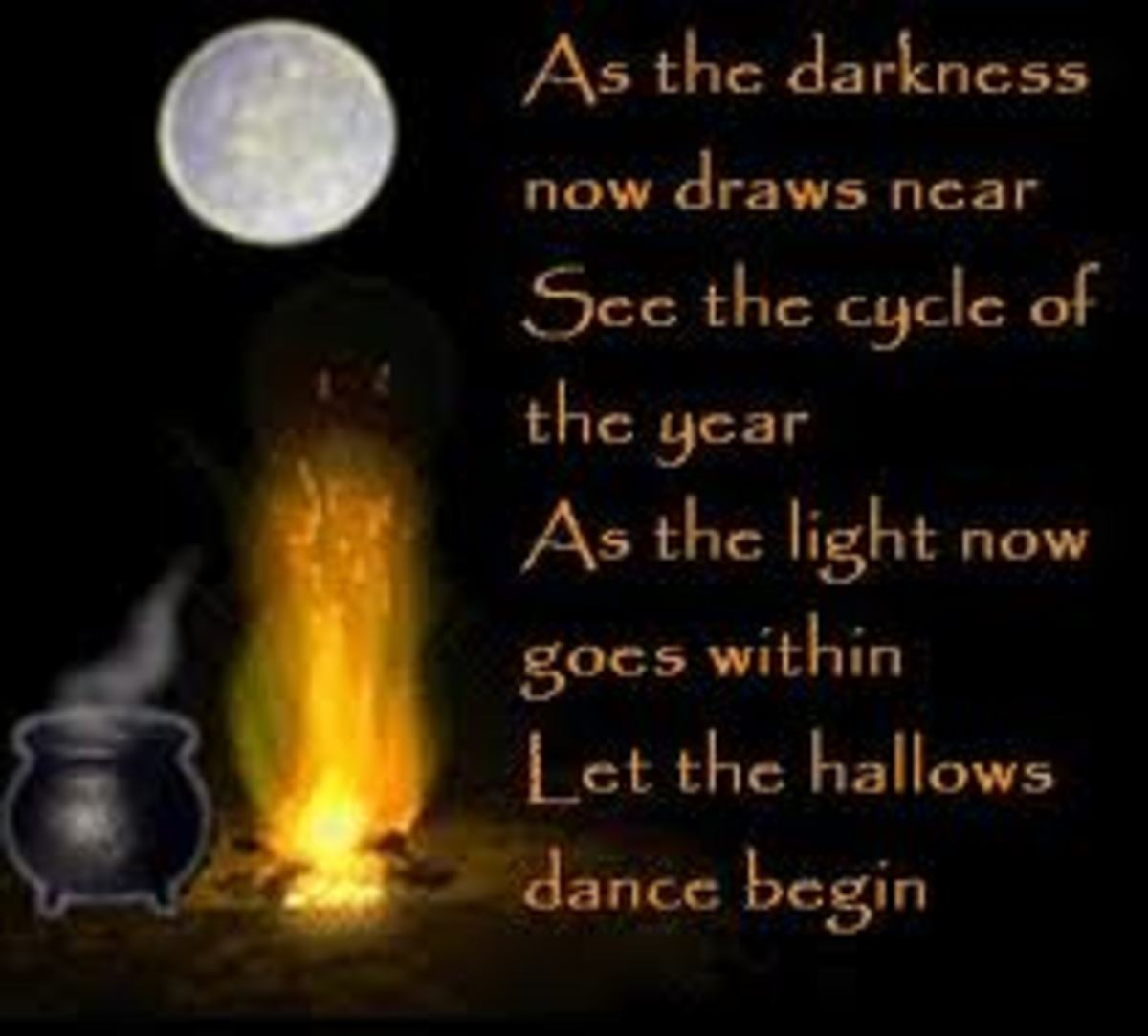 As the darkness now draws near See the cycle of the year. As the light now goes within, Let the hallows dance begin