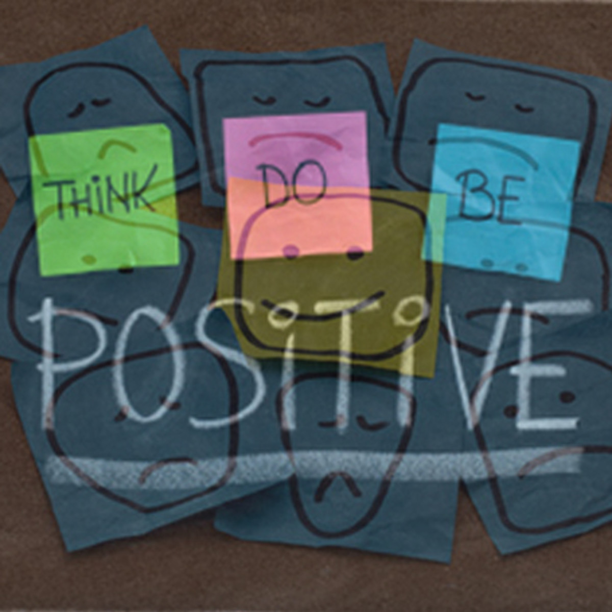 Think---Do---and Be Positive