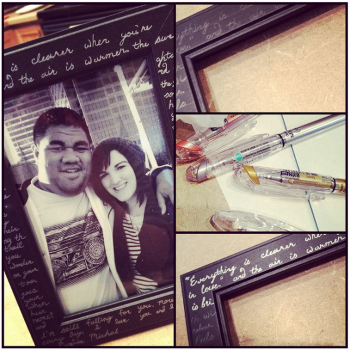 Simple and thoughtful way to embellish a plain frame; by adding a message, poetry, quotes or song lyrics in metallic pen.